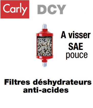 Filtre deshydrateur Carly DCY 052 - Raccordement 1/4 SAE